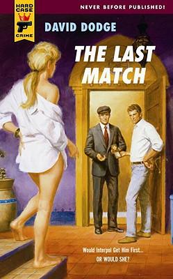 The Last Match - Dodge, David