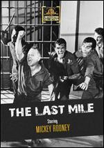 The Last Mile - Howard W. Koch