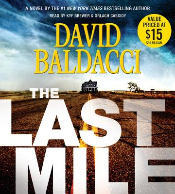The Last Mile - Baldacci, David, and Brewer, Kyf (Read by)
