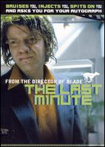 The Last Minute [Director's Cut] - Steve Norrington