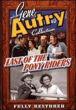 The Last of the Pony Riders - George Archainbaud