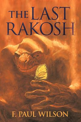 The Last Rakosh - Wilson, F Paul