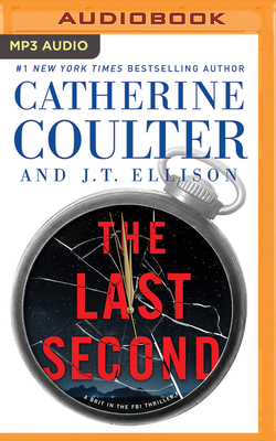 The Last Second - Coulter, Catherine, and Ellison, J T, and Andrews, MacLeod (Read by)