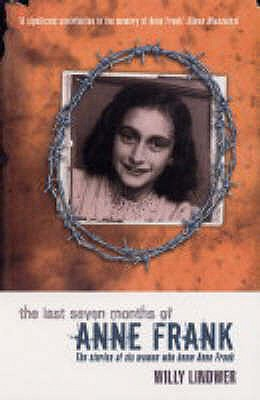 The Last Seven Months of Anne Frank - Lindwer, Willy