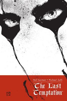 The Last Temptation - Gaiman, Neil