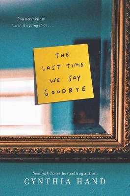 The Last Time We Say Goodbye - Hand, Cynthia