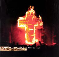 The Last Tour on Earth - Marilyn Manson