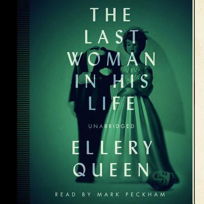 The Last Woman in His Life - Queen, Ellery