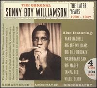 The Later Years 1939-1947 - Sonny Boy Williamson