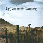 The Law and the Lonesome