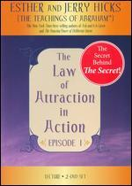 The Law of Attraction in Action: Episode 1
