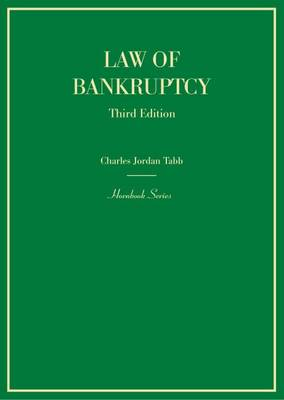 The Law of Bankruptcy - Tabb, Charles Jordan