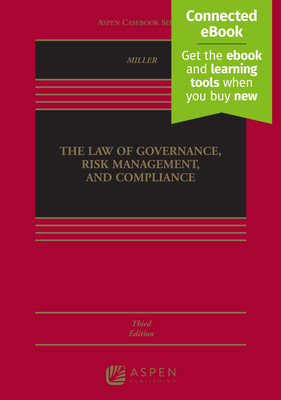 The Law of Governance, Risk Management and Compliance - Miller, Geoffrey P