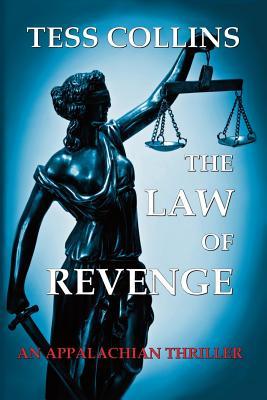 The Law of Revenge - Collins, Tess, PH.D.