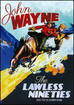 The Lawless Nineties - Joseph Kane