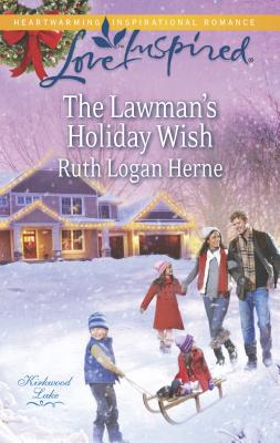 The Lawman's Holiday Wish - Herne, Ruth Logan