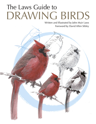 The Laws Guide to Drawing Birds - Laws, John Muir