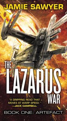The Lazarus War: Artefact - Sawyer, Jamie