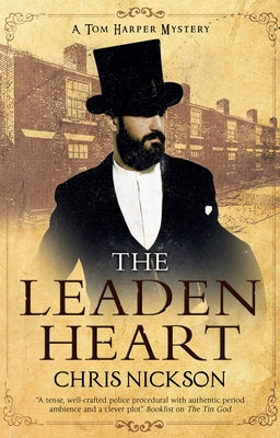 The Leaden Heart - Nickson, Chris