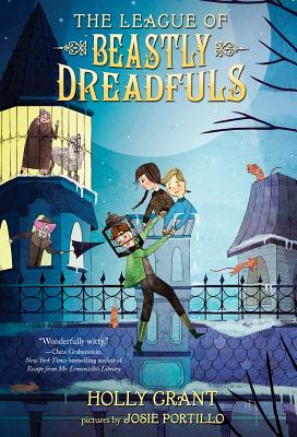 The League of Beastly Dreadfuls, Book 1 - Grant, Holly