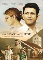 The Least of These: The Graham Staines Story - Aneesh Daniel