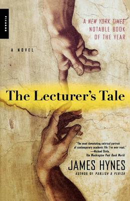 The Lecturer's Tale - Hynes, James