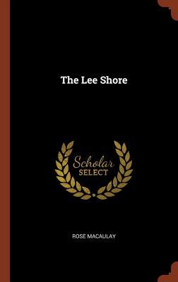 The Lee Shore - Macaulay, Rose