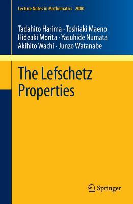 The Lefschetz Properties - Harima, Tadahito