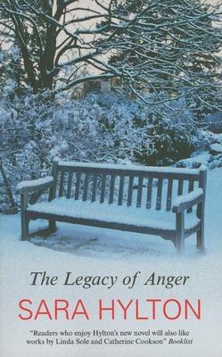 The Legacy of Anger - Hylton, Sara