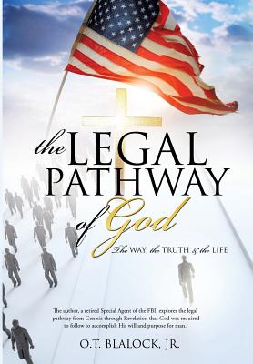 The Legal Pathway of God - Blalock, Jr O T