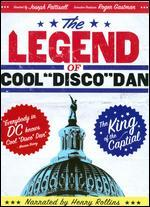 "The Legend of Cool ""Disco"" Dan - Joseph Pattisall"