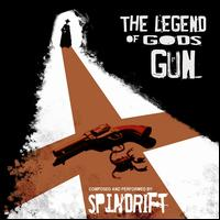 The Legend of God's Gun - Spindrift