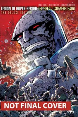 The Legion of Super-Heroes: The Great Darkness Saga TP - Levitz, Paul, and Giffen, Kieth (Artist)