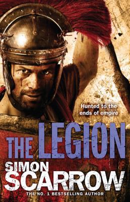 The Legion - Scarrow, Simon