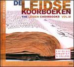 The Leiden Choirbooks, Vol. 3