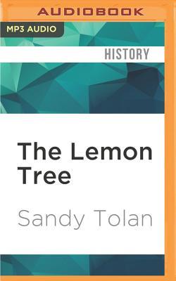 The Lemon Tree - Tolan, Sandy (Read by)