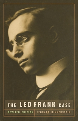 The Leo Frank Case - Dinnerstein, Leonard