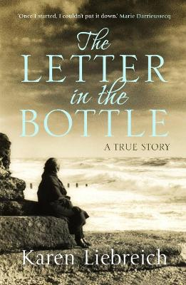 The Letter in the Bottle - Liebreich, Karen