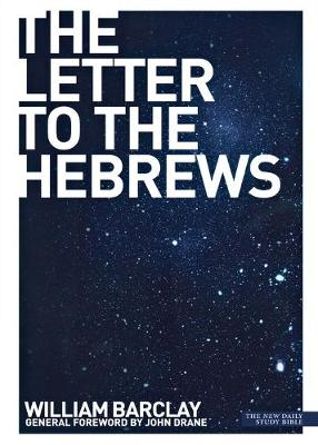 The Letter to the Hebrews - Barclay, William