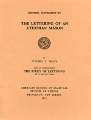 The Lettering of an Athenian Mason - Tracy, Stephen V