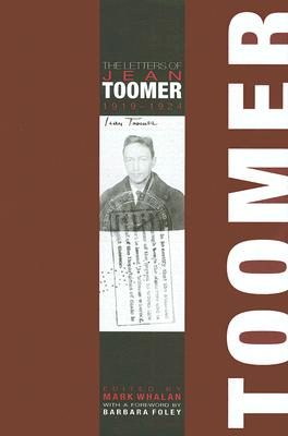 The Letters of Jean Toomer, 1919-1924 - Whalan, Mark (Editor)