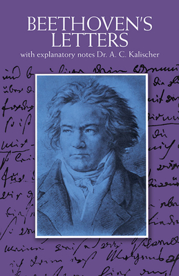 The Letters - Beethoven, Ludwig Van, and Anderson, Emily (Translated by)