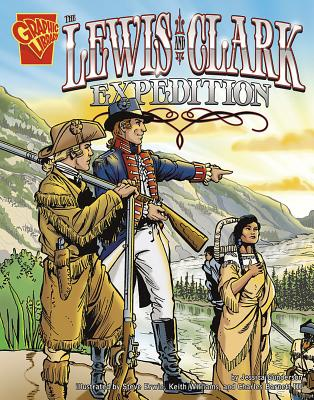 The Lewis and Clark Expedition - Gunderson, Jessica