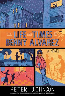 The Life and Times of Benny Alvarez - Johnson, Peter