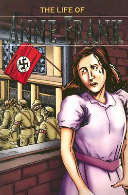 The Life of Anne Frank - Saunders, Nicholas, Dr.
