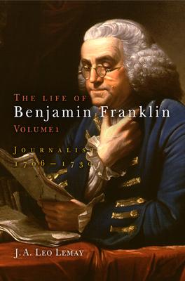 The Life of Benjamin Franklin: Journalist, 1706-1730 - Pre-Raphaelite Brotherhood
