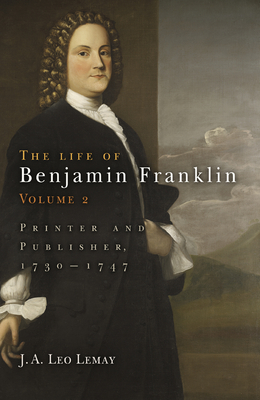The Life of Benjamin Franklin: Printer and Publisher, 1730-1747 - Pre-Raphaelite Brotherhood