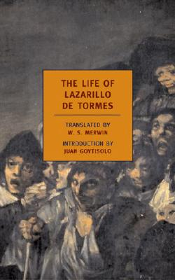 The Life of Lazarillo de Tormes - Merwin, W S (Translated by)