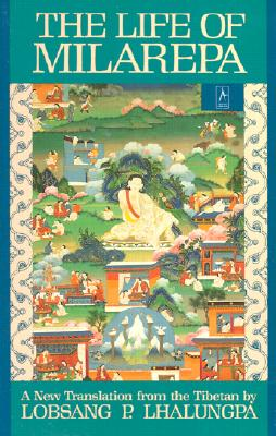 The Life of Milarepa: A New Translation from the Tibetan - Gtsa, and Anonymous, and Lhalungpa, Lobsang Phuntshok (Translated by)