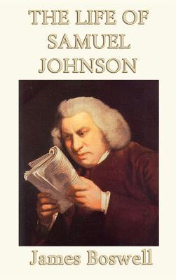 The Life of Samuel Johnson - Boswell, James